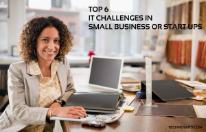 Top 6 Challenges SMB's Face While Seeking IT Support in Costa Mesa